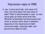 keynesian reply to rbe1