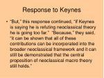 response to keynes