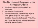 the neoclassical response to the keynesian critique