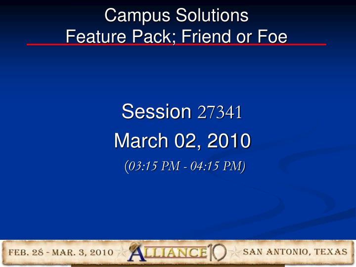 campus solutions feature pack friend or foe n.