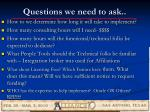 questions we need to ask