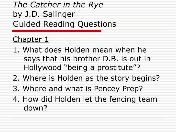 the catcher in the rye by j d salinger guided reading questions n.