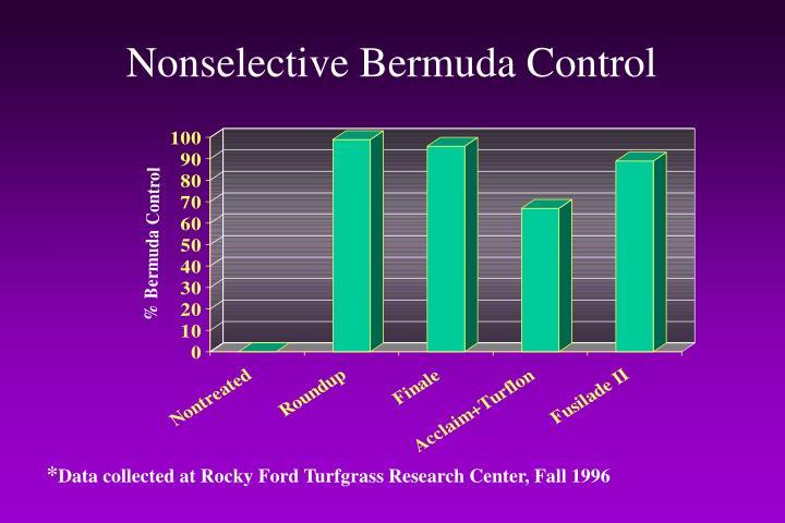 Nonselective Bermuda Control