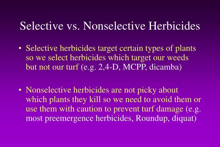 Selective vs. Nonselective Herbicides