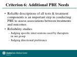 criterion 6 additional pbe needs