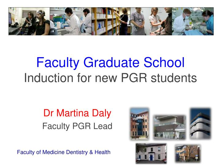 Faculty graduate school induction for new pgr students