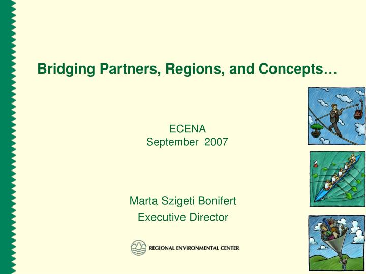 bridging partners regions a nd concepts n.