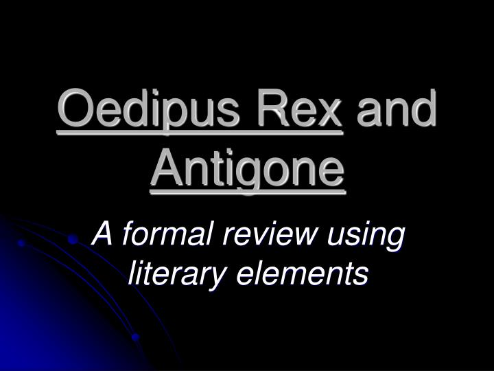 literary devices in oedipus rex