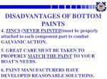 disadvantages of bottom paints