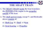 the shaft train