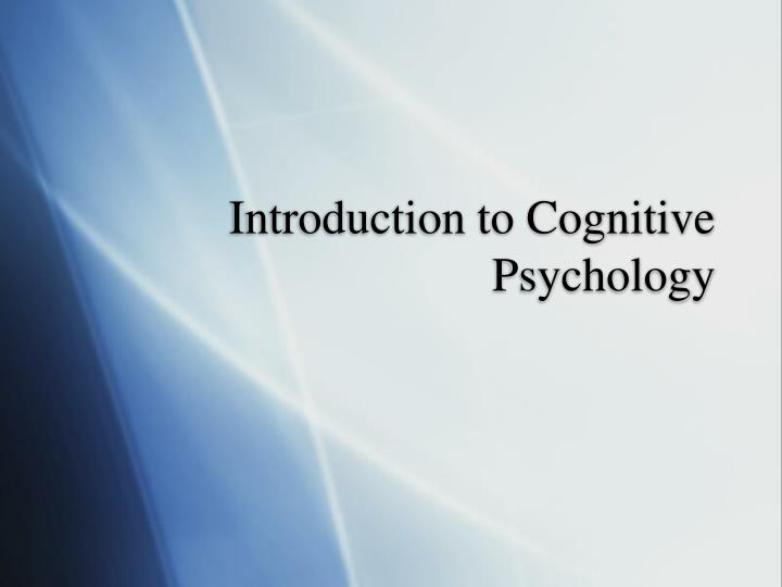 introduction to cognitive psychology n.