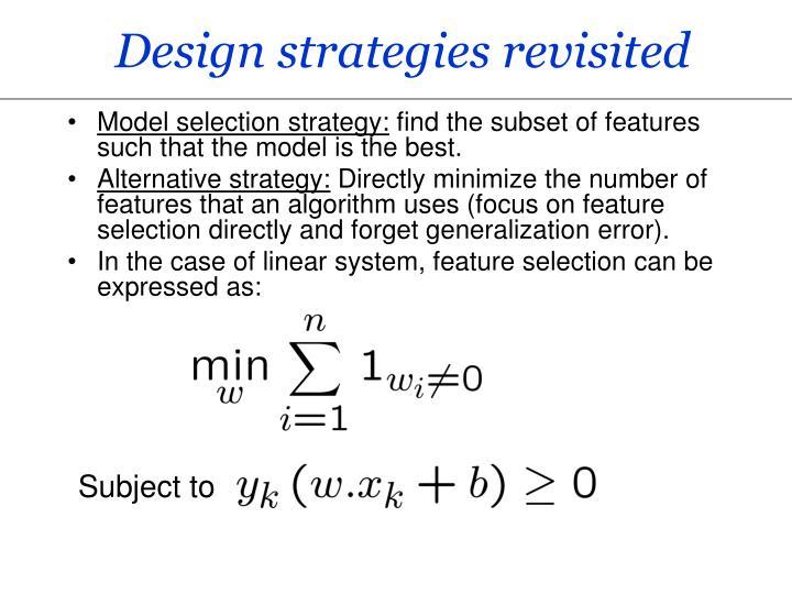 Design strategies revisited