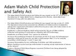 adam walsh child protection and safety act