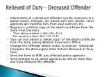 relieved of duty deceased offender