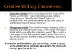 creative writing choose one