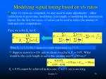 modifying signal timing based on v s ratios