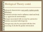 biological theory contd