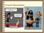 sexual masochism