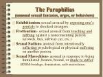 the paraphilias unusual sexual fantasies urges or behaviors