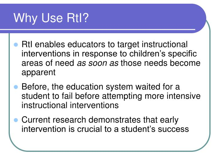 Why Use RtI?