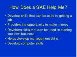 how does a sae help me