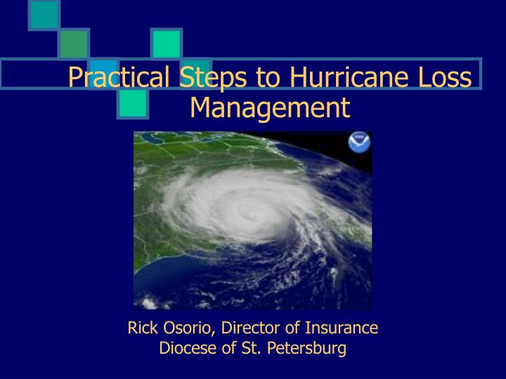 practical steps to hurricane loss management n.