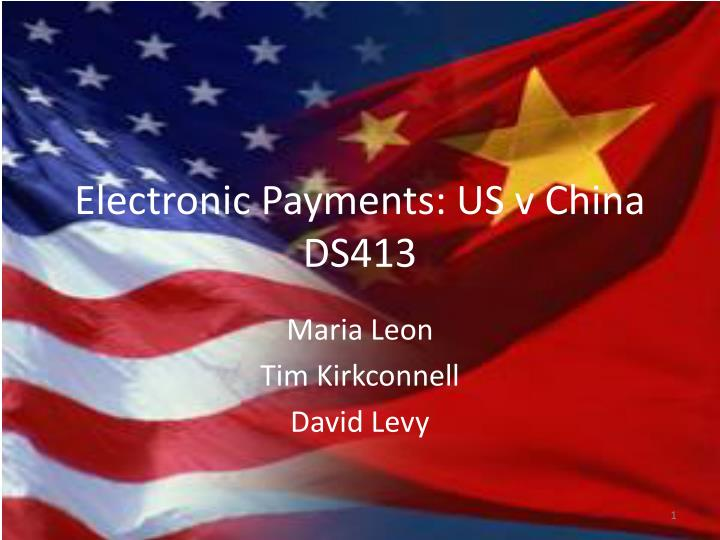 electronic payments us v china ds413 n.