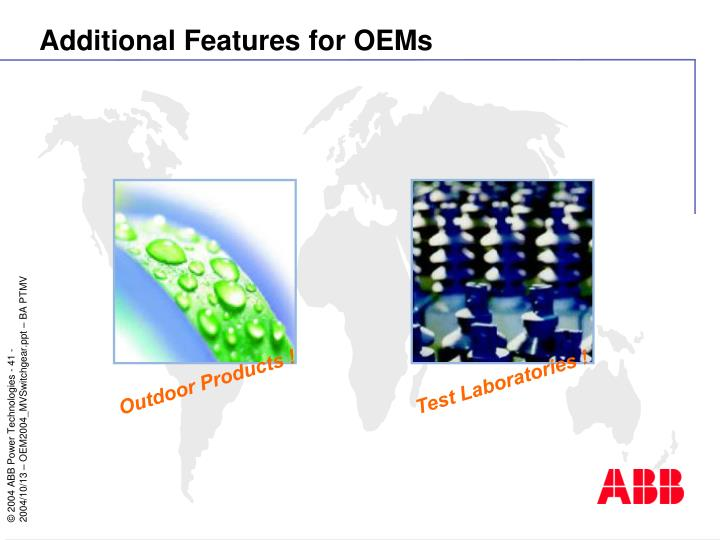 Additional Features for OEMs