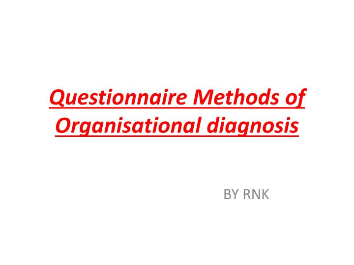 questionnaire methods of organisational diagnosis n.