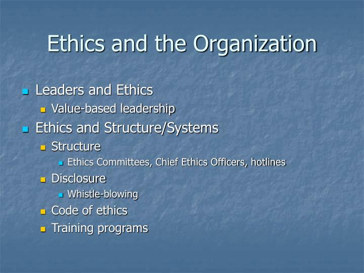 Ethics and the Organization
