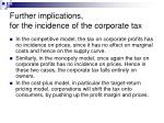 further implications for the incidence of the corporate tax