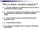why is there excess capacity