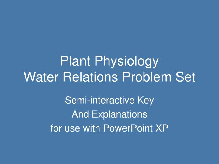 plant physiology water relations problem set n.