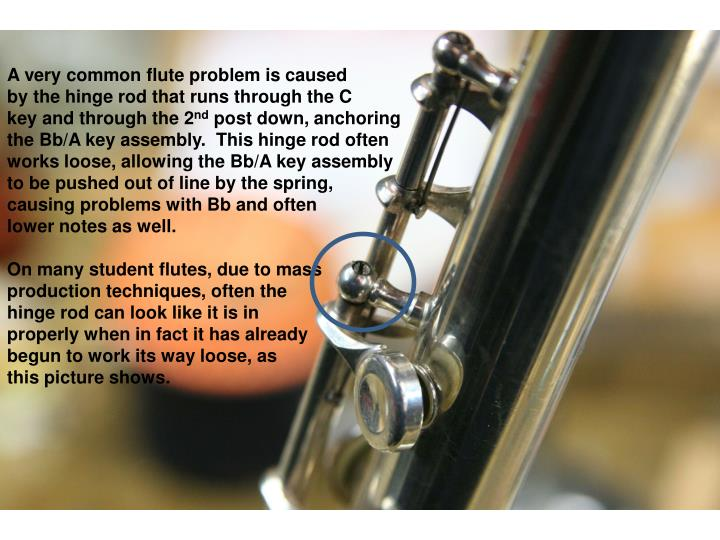 A very common flute problem is caused