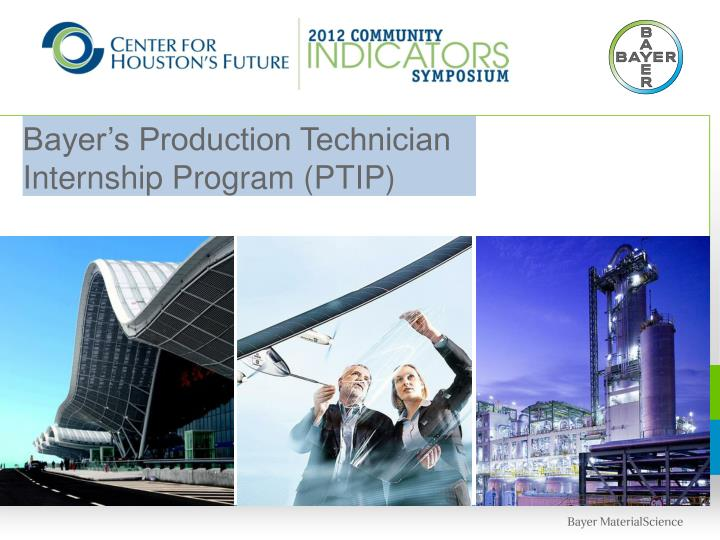 bayer s production technician internship program ptip n.