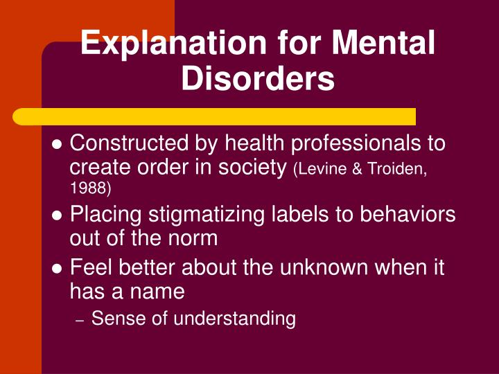 Explanation for Mental Disorders