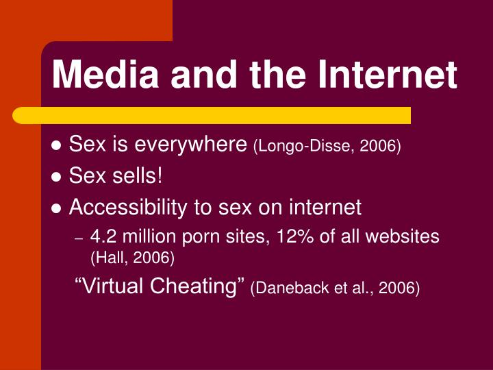 Media and the Internet
