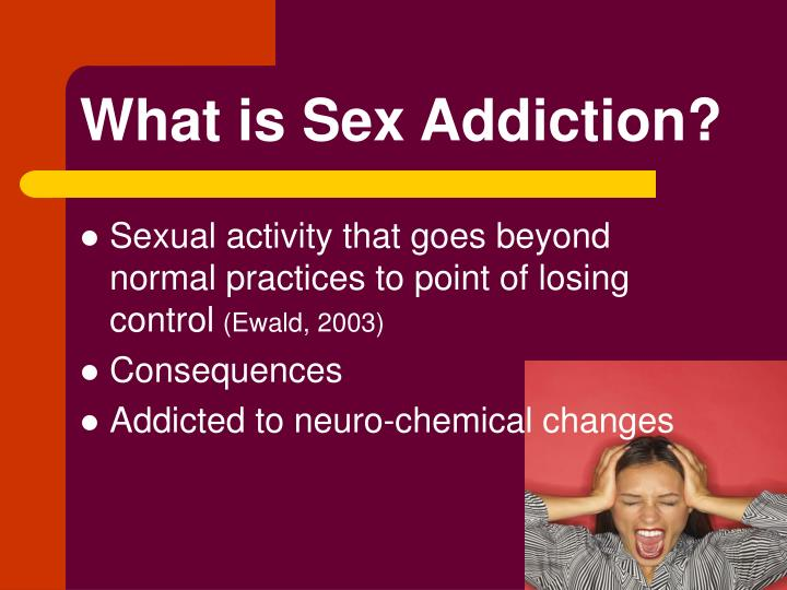What is Sex Addiction?