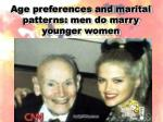 age preferences and marital patterns men do marry younger women