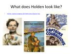 what does holden look like