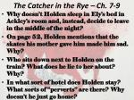 the catcher in the rye ch 7 9
