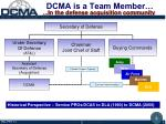 dcma is a team member