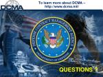 to learn more about dcma http www dcma mil