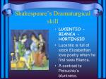 shakespeare s dramaturgical skill