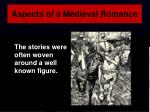 aspects of a medieval romance1