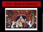 term medieval romance