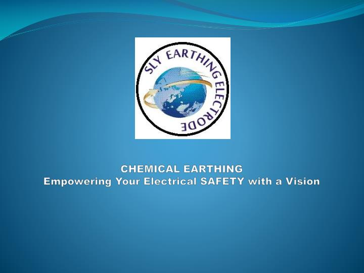chemical earthing empowering your electrical safety with a vision n.