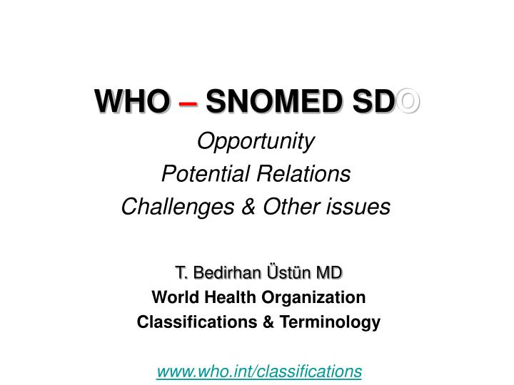 who snomed sd o n.