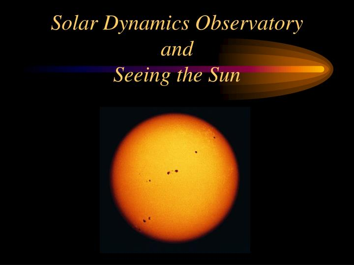 solar dynamics observatory and seeing the sun n.