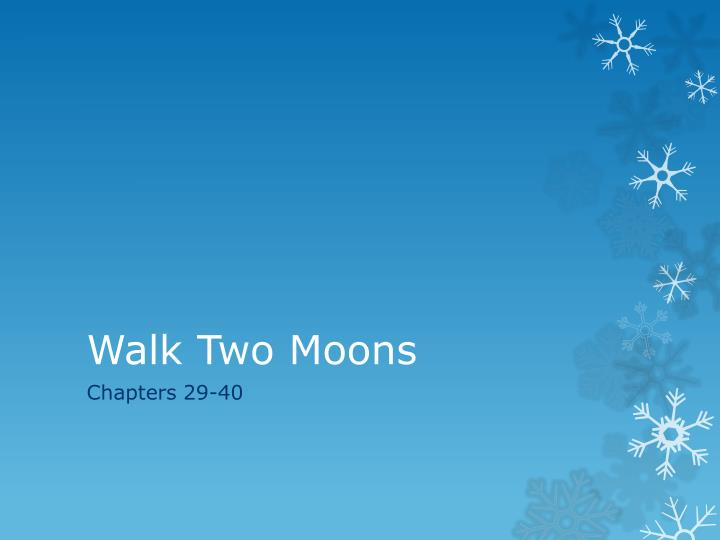 walk two moons n.